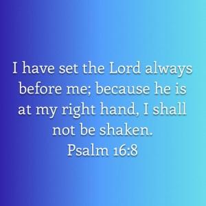 Psalm 16 verse 8