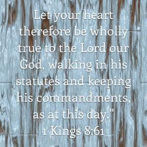 1 Kings 8 verse 61