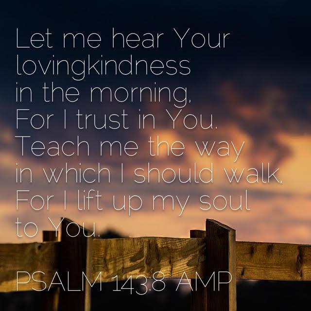 Psalm 143 verse 8