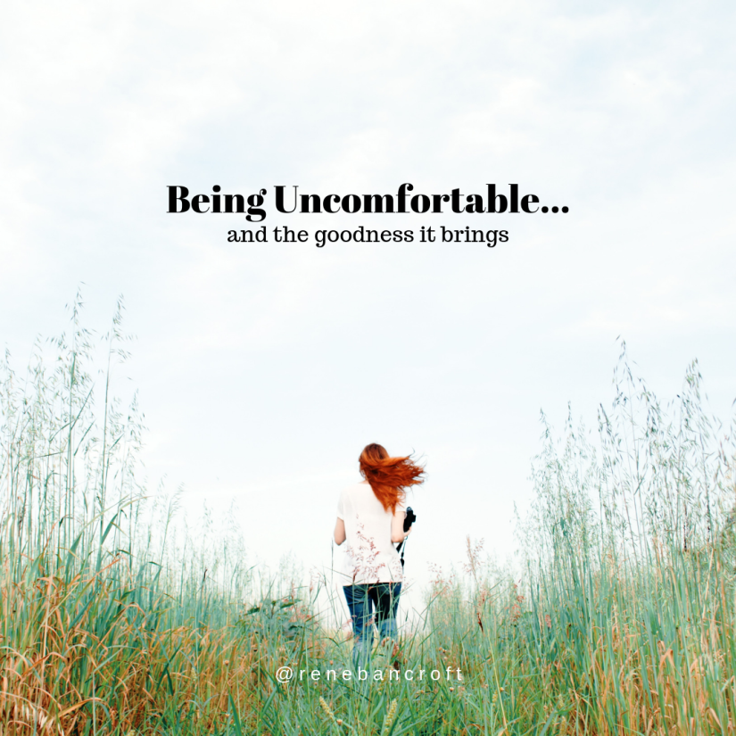 Being Uncomfortable...